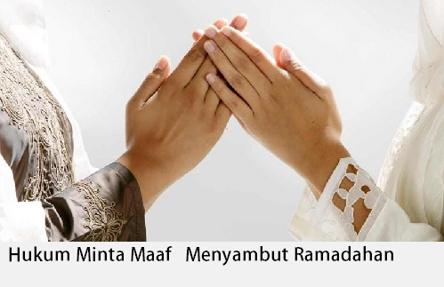 Hukum Meminta Maaf Menjelang Bulan Ramadhan