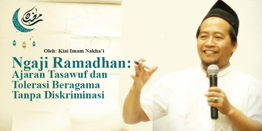 Ajaran Tasawuf dan Toleransi Beragama Tanpa Diskriminasi (Ngaji Ramadhan)